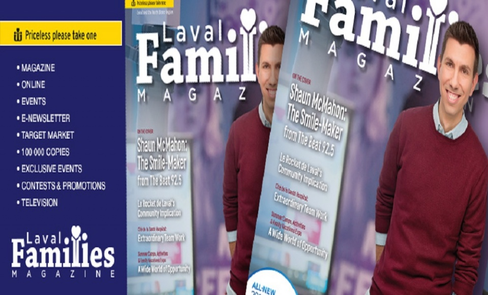 From Our Family to Yours | Laval Families Magazine | Laval's Family Life Magazine